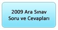 2009 Ara Sınav Soru ve Cevapları