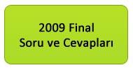 2009 Yılsonu (Final) Soruları ve Cevapları
